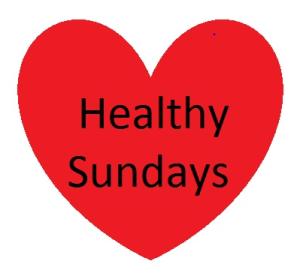 Healthy Sundays – Week 1