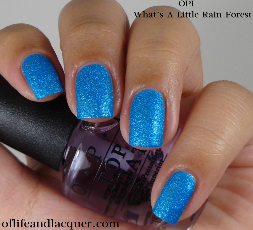 OPI What's A Little Rain Forest 1a